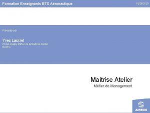 Formation Enseignants BTS Aronautique 10282020 Prsent par Yves