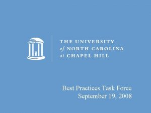 Best Practices Task Force September 19 2008 Best