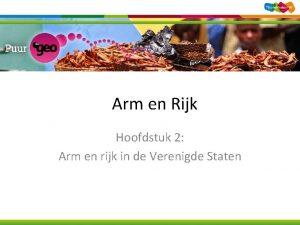 Arm en Rijk Hoofdstuk 2 Arm en rijk