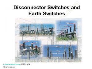 Disconnector Switches and Earth Switches b alinezhadyahoo com09123120634