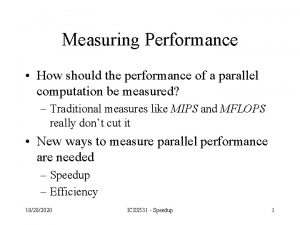 Measuring Performance How should the performance of a