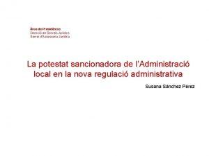 rea de Presidncia Direcci de Serveis Jurdics Servei