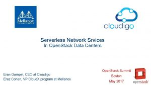 Serverless Network Srvices In Open Stack Data Centers