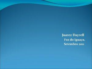 Juarez Dayrell Foz do Iguau Setembro 2011 PROPOSTA