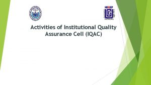 Activities of Institutional Quality Assurance Cell IQAC Quality