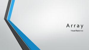 Array Visual Basic 6 0 Apa itu Array