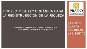PROYECTO DE LEY ORGNICA PARA LA REDISTRUBUCIN DE