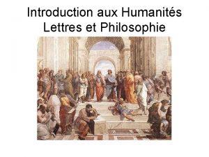 Introduction aux Humanits Lettres et Philosophie Questce que