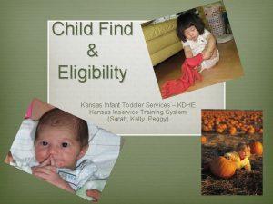 Child Find Eligibility Kansas Infant Toddler Services KDHE
