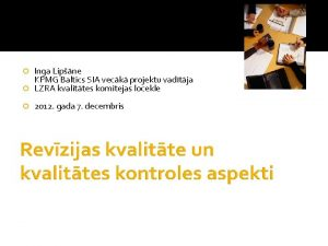 Inga Lipne KPMG Baltics SIA veck projektu vadtja