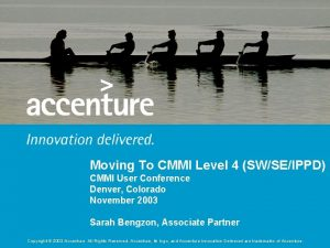 Moving To CMMI Level 4 SWSEIPPD CMMI User
