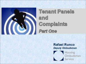 Tenant Panels and Complaints Part One Rafael Runco