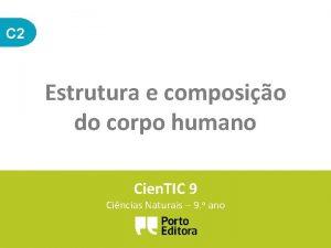 C 2 Estrutura e composio do corpo humano