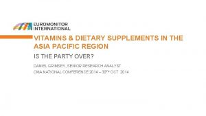 VITAMINS DIETARY SUPPLEMENTS IN THE ASIA PACIFIC REGION