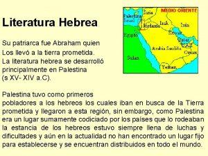 Literatura Hebrea Su patriarca fue Abraham quien Los