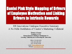 Daniel Pink Style Mapping of Drivers of Employee