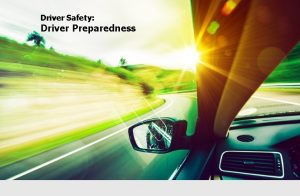 Driver Safety Driver Preparedness Introduction How to Use