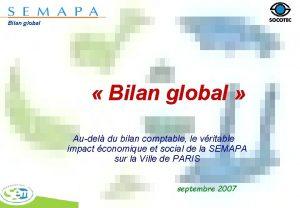 Bilan global Bilan global Audel du bilan comptable