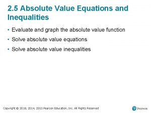 2 5 Absolute Value Equations and Inequalities Evaluate