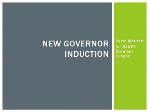 NEW GOVERNOR INDUCTION David Marriott for BANES Governor