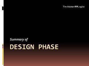 Tim Asisten RPL 0910 Summary of DESIGN PHASE