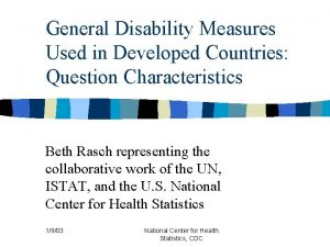 General Disability Measures Used in Developed Countries Question