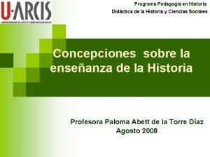 Programa Pedagoga en Historia Didctica de la Historia
