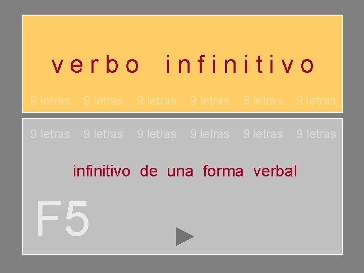 verbo infinitivo 9 letras 9 letras 9 letras