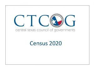 Census 2020 CTCOG Contractual Partners CTCOG Contractual Partner