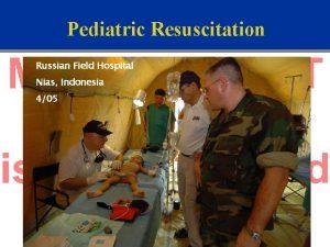 Pediatric Resuscitation Russian Field Hospital Nias Indonesia 405