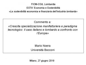 FIOMCGIL Lombardia ESTA Economia e Sostenibilit La sostenibilit