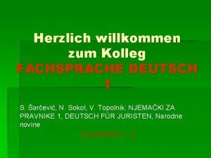 Herzlich willkommen zum Kolleg FACHSPRACHE DEUTSCH 1 S