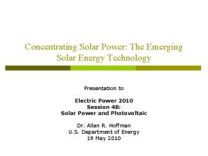 Concentrating Solar Power The Emerging Solar Energy Technology