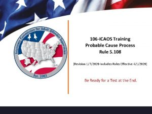 106 ICAOS Training Probable Cause Process Rule 5