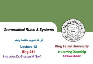 Grammatical Rules Systems King Faisal University e Learning