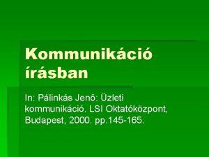 Kommunikci rsban In Plinks Jen zleti kommunikci LSI