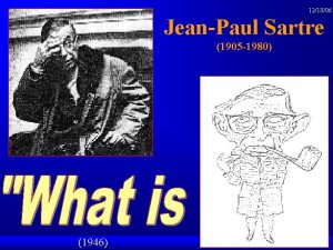 121806 JeanPaul Sartre 1905 1980 1946 some of