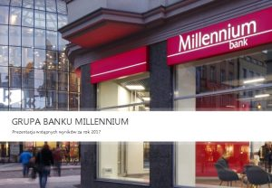 GRUPA BANKU MILLENNIUM Prezentacja wstpnych wynikw za rok