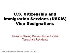U S Citizenship and Immigration Services USCIS Visa
