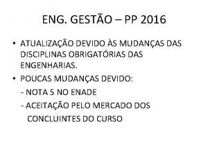 ENG GESTO PP 2016 ATUALIZAO DEVIDO S MUDANAS