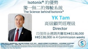 Isotonix The Science behind Isotonix YK Tam Director