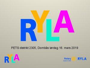 PETS distrikt 2305 Dombs lrdag 16 mars 2019