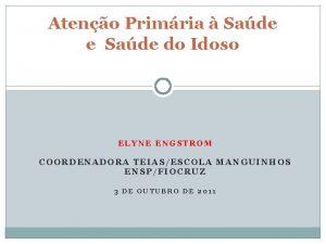 Ateno Primria Sade e Sade do Idoso ELYNE