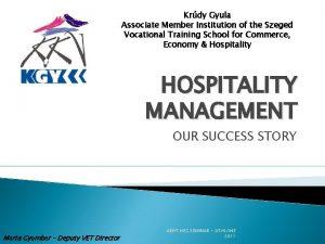 Krdy Gyula Associate Member Institution of the Szeged