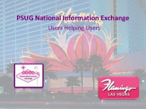 PSUG National Information Exchange Users Helping Users Page