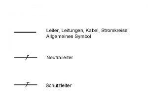Leiter Leitungen Kabel Stromkreise Allgemeines Symbol Neutralleiter Schutzleiter