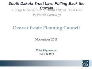 South Dakota Trust Law Pulling Back the Curtain