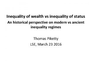 Inequality of wealth vs inequality of status An