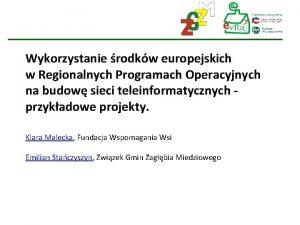 Wykorzystanie rodkw europejskich w Regionalnych Programach Operacyjnych na