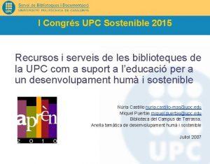 I Congrs UPC Sostenible 2015 Recursos i serveis